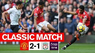 Classics  United 2-1 Liverpool 1718  Rashford double gives the Reds victory