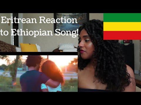 ERITREAN REACTION TO ETHIOPIAN MUSIC ??