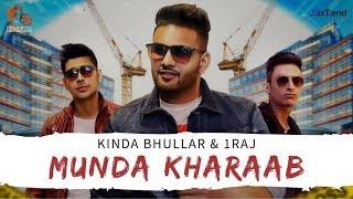 Munda Kharaab Kinda Bhullar 1raj Free MP3 Song Download 320 Kbps