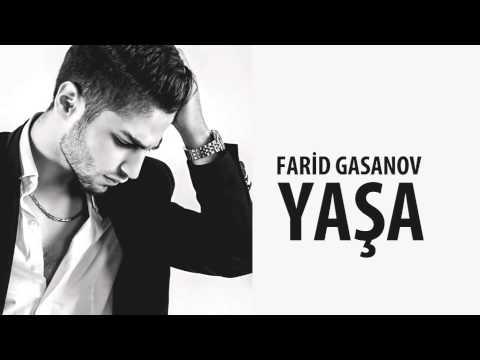 Farid Gasanov - Yaşa