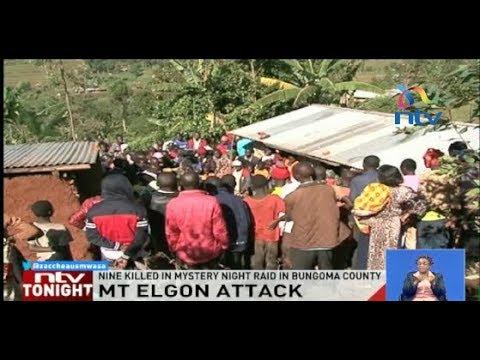 Nine killed in mystery night raid in Masaek village, Mt Elgon