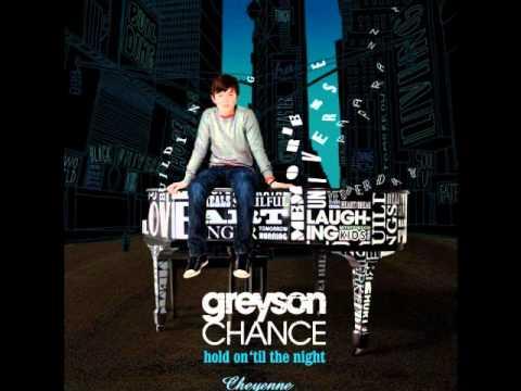 Greyson Chance - 07 ) Cheyenne