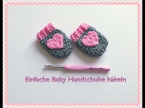 SUPER EINFACHE Baby Handschuhe häkeln - YouTube