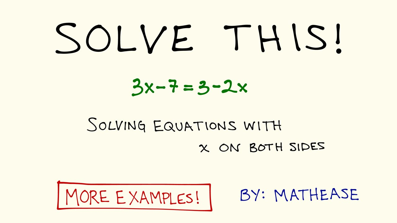 Solve for x example.