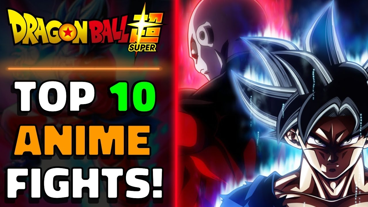 TOP 10 BEST Dragon Ball Super ANIME FIGHTS!