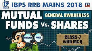 Mutual Funds VS Shares | Class 7 | IBPS RRB Mains 2018 | GA | 12:00 PM