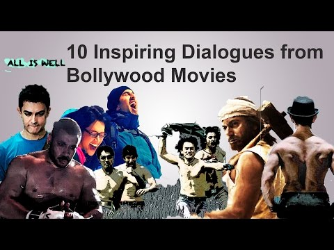 Inspirational Dialogue From Bollywood Movies Must Watch Motivation