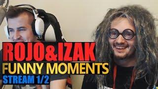 Funny Moments IZAK & ROJO | STREAM #2 1/2