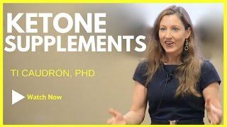 Ti Caudron Reviews Ketone Supplements