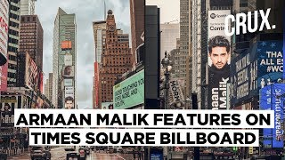 Armaan Malik becomes first Indian singer to feature on Times Square billboard in NY