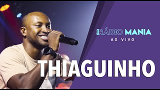Radio Mania - Thiaguinho - A Fila Anda