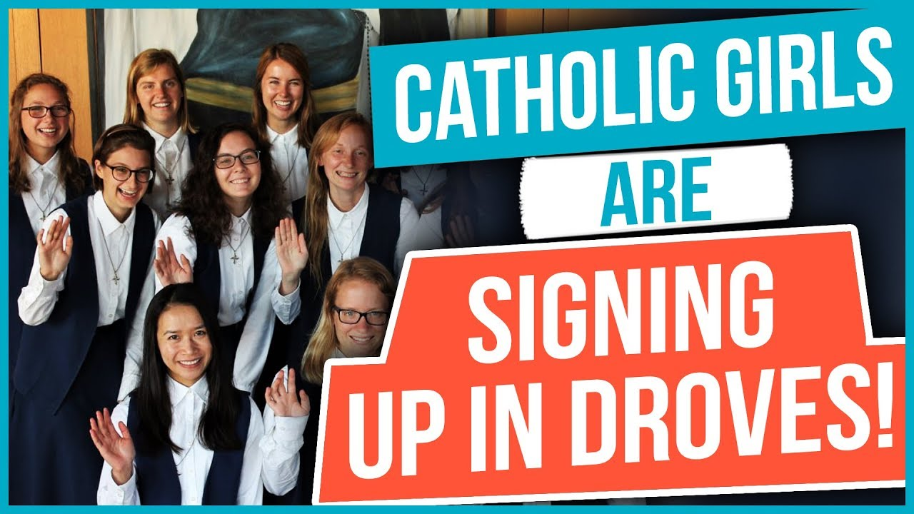 Catholic Girls are Signing Up in Droves