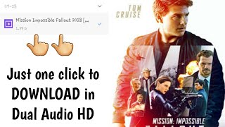 HOW TO DOWNLOAD MISSION: IMPOSSIBLE FALLOUT FULL MOVIE |DUAL AUDIO|