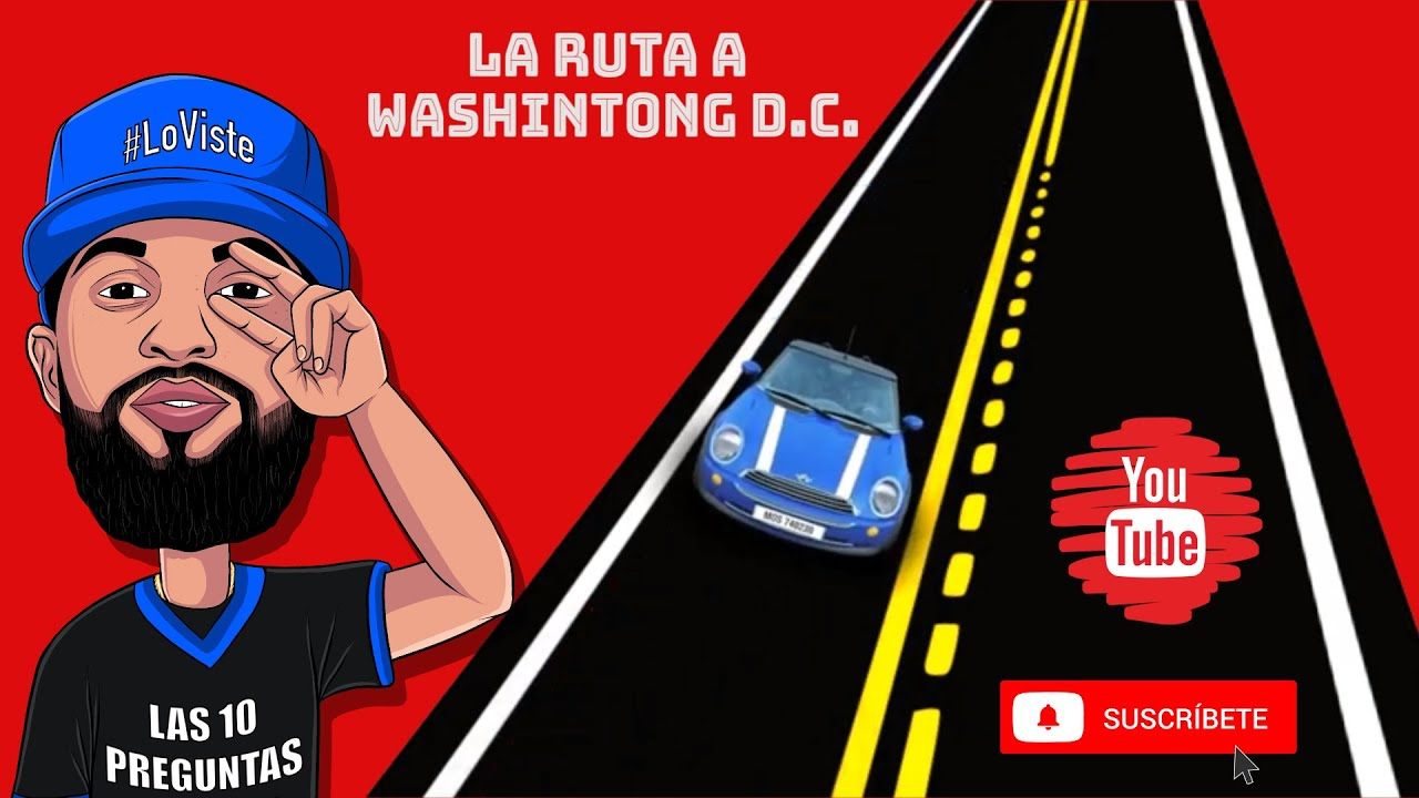 LA RUTA A Washington D.C  (3RA PARTE)