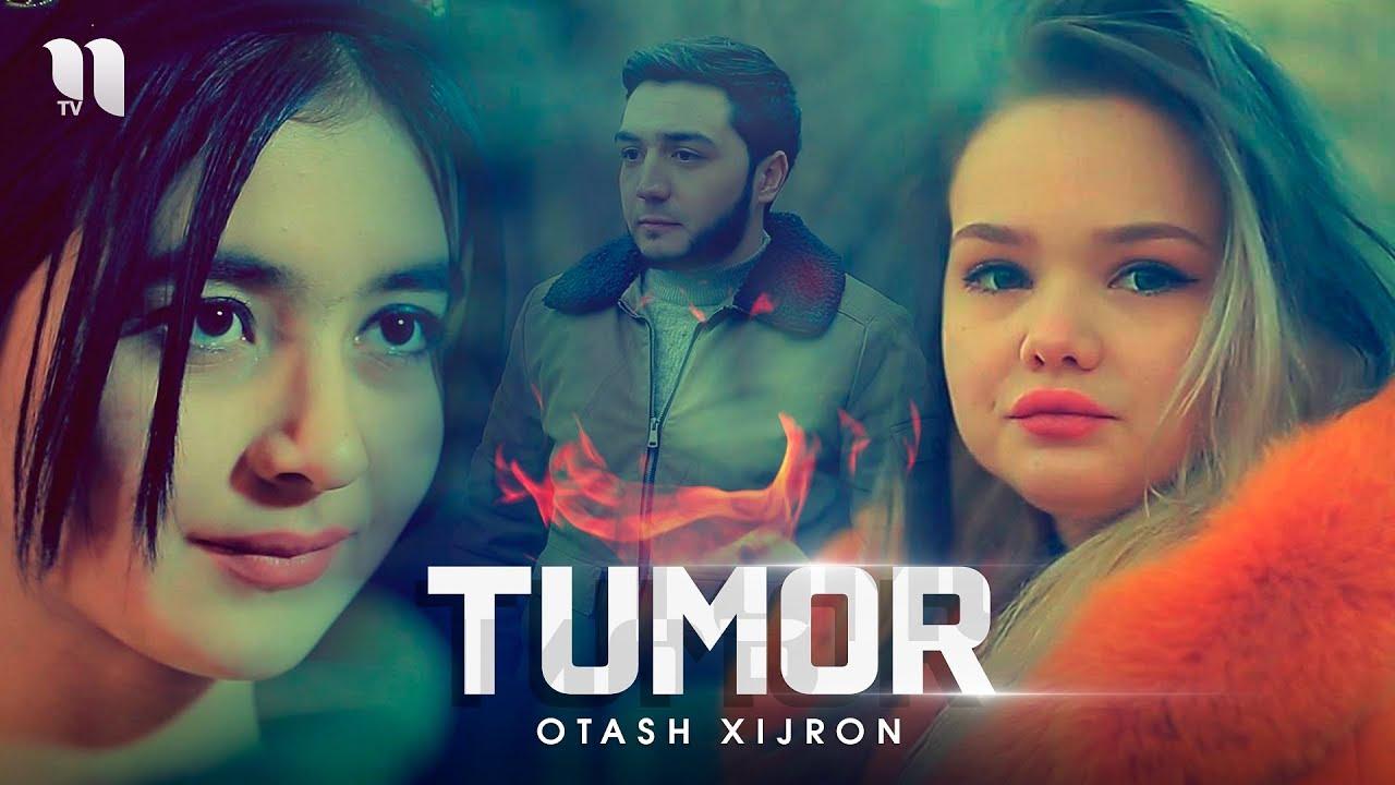 Otash Xijron ft Boburkhan - Tumor