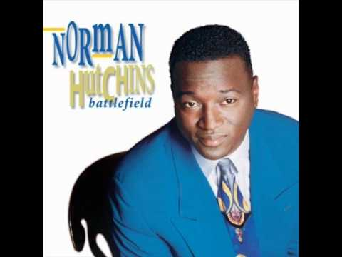 Norman Hutchins - Praise and Worship Medley
