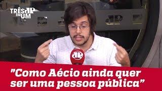 """Joel Pinheiro: """"Inacreditável como Aécio Neves ainda queira ser uma pessoa pública no Brasil"""""""