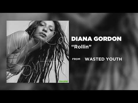 Diana Gordon – Rollin