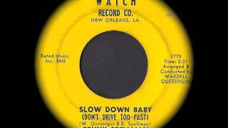 Benny Spellman - Slow Down Baby (Don
