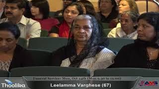 Leelamma Varughese (67) Funeral Service - 1 : Monday, October 24th (Monday 9.30 to 12.00)