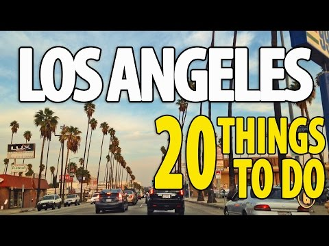 20 BEST THINGS TO DO IN LOS ANGELES ♥ Top Attractions LA Tra