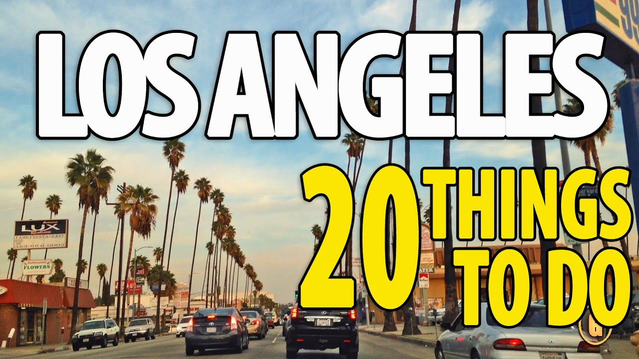 20 BEST THINGS TO DO IN LOS ANGELES ♥ Top Attractions LA Travel ...