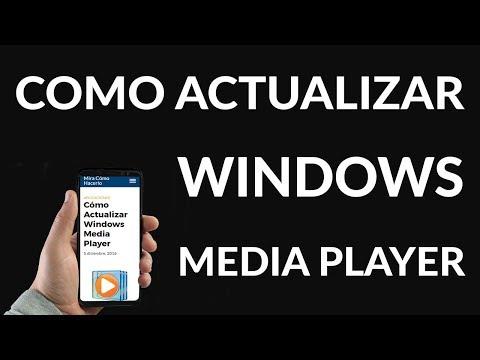 Cómo Actualizar Windows Media Player