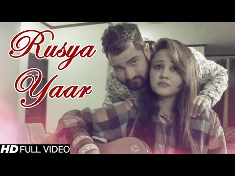 Rusya Yaar #New Haryanvi Song 2016 #Gora Darshul #Nippu Nepewala #HD Video #NDJ Film official