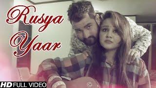 Rusya Yaar #New Haryanvi Song 2016 #Gora Darshul #Nippu Nepewala #HD Video #NDJ Film official