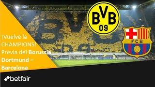 Borussia Dortmund vs Barcelona, Champions. Las claves previas. #MundoMaldini