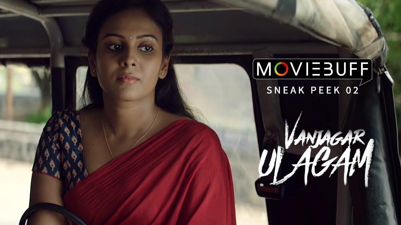 Vanjagar Ulagam - Moviebuff Sneak Peek 2 | Anisha , Chandini, Guru Somasundaram | Manoj Beedha