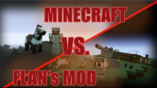 MINECRAFT vs FLAN! | Flan's Mod PvP-Survival-Server [1.7.10] [4.10]