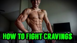 How to Fight Cravings and Hunger
