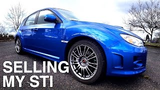 Why I'm Selling My Subaru WRX STI