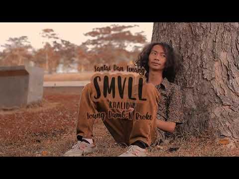 Smvll ~santai Kawan Oke Cover Khalid