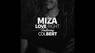 Miza feat Colbert   Love Right