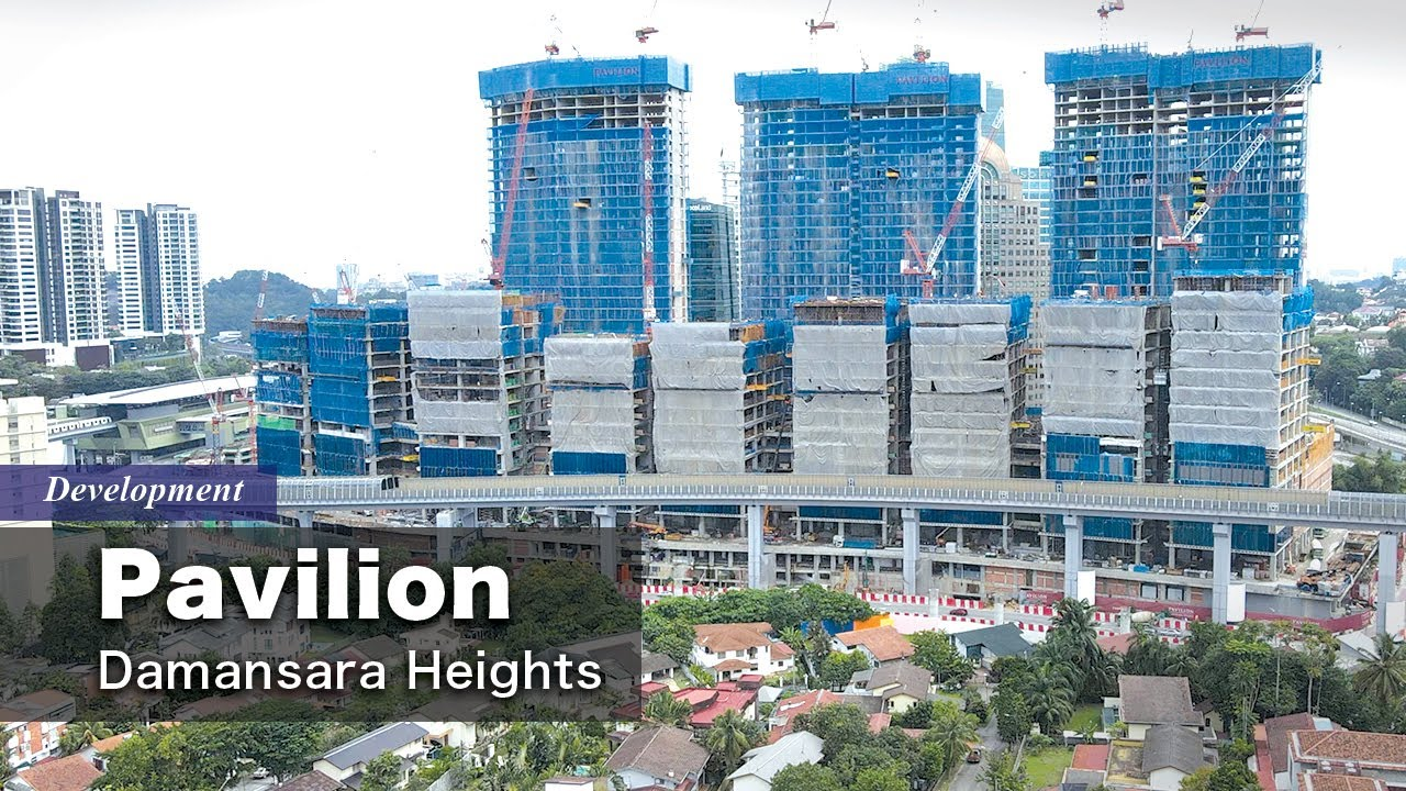 Pavilion Damansara Heights - Progress