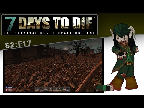 7 Days to Die - S2E17 - Apartment Shopping