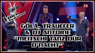 The Voice Of Switzerland 2020 Gölä Trauffer \u0026 Dj Antoine - Meitschi Tanz Dür DNacht