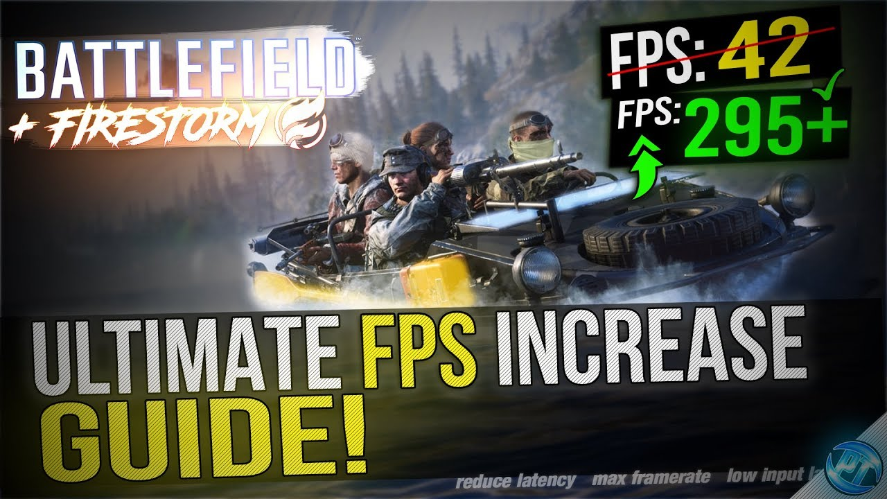 🔧 Battlefield V Firestorm: Dramatically increase performance / FPS with  any setup! BF5 FPS Boost
