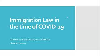 March 18, 2020: Immigration Updates in the time of COVID-19