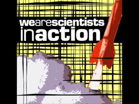 Inaction - We Are Scientists