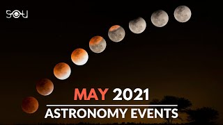 Must Watch Astronomy Events In May 2021 | Lunar Eclipse | Meteor Shower | Venus Conjunction