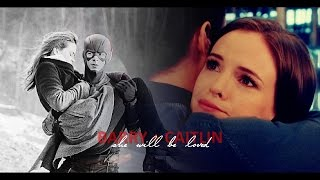 caitlin + barry | she will be loved. YouTube Videos