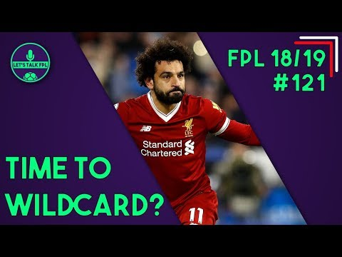 IS IT TIME TO WILDCARD IN FPL? | GAMEWEEK 5 | Fantasy Premier League 2018/19 | Let's Talk FPL #121