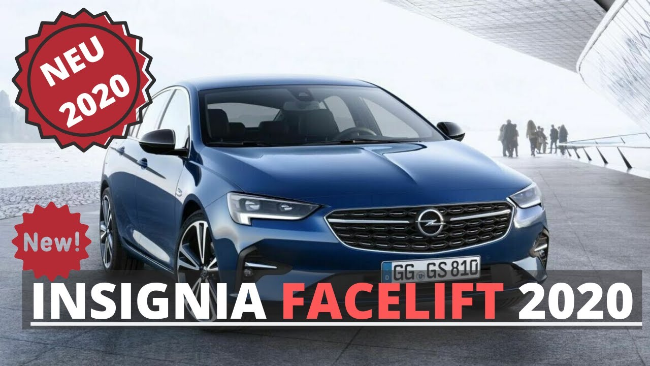Opel Insignia 2020 Facelift Neues Modell Vorstellung Meinung Test Youtube