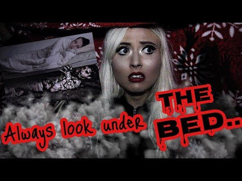ALWAYS Look Under The Bed.. SCARY STORIES To Tell In The Dark!