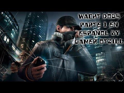watch dogs el mejor hacker del mundo en español by gamer otzill