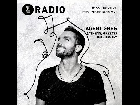 155.  Z RADIO with GUEST AGENT GREG (ATHENS, GREECE)
