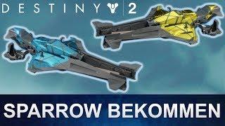 Destiny 2: Sparrow bekommen / Gleiter bekommen (Deutsch/German)